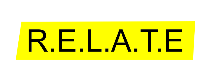 R.E.L.A.T.E Part one cont. - AUDIT YOUR RELATIONSHIPS